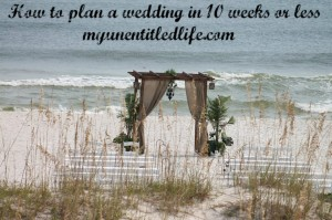 How to plan a wedding in 10 weeks or less