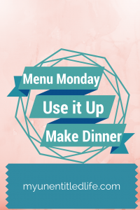 Menu Monday I have 8 days of dinners, lunches and breakfasts planned out!