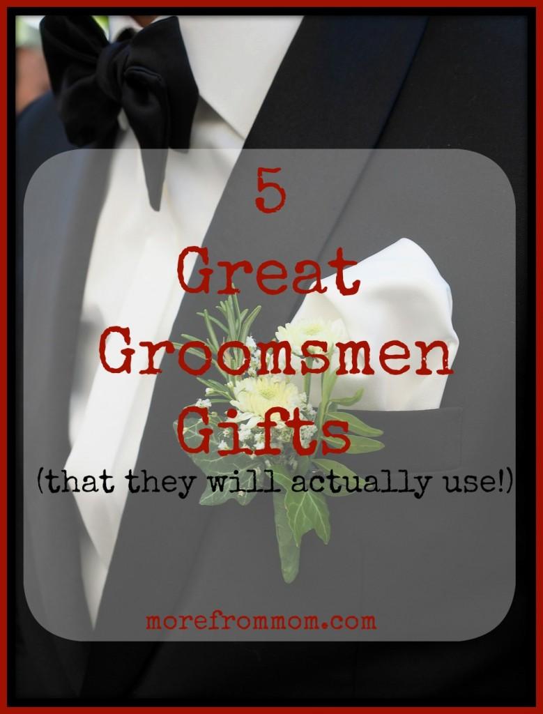 5 Great Groomsmen Gifts